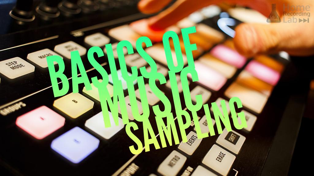 Article: Basics of Music Sampling